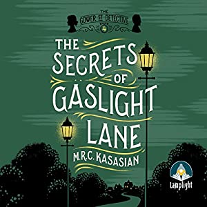 The Secrets Of Gaslight Lane Hörbuch