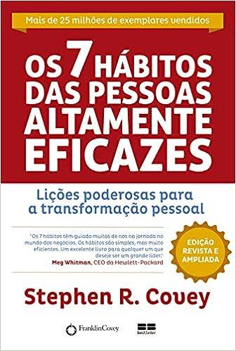 Livro Os 7 Hábitos das Pessoas Altamente Eficazes - Edição Customizada: Lições poderosas para a transformação pessoal Capa comum