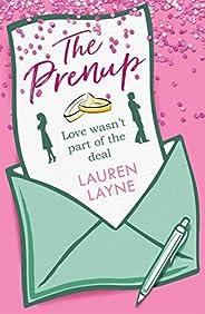 The Prenup: The 'sweet, sassy, sparkling' smash-hit rom-com, guaranteed to make you smile! (English