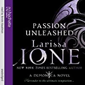 Passion Unleashed: A Demonica Novel: Book 3 | Larissa Ione