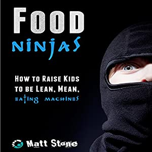 Food Ninjas Audiobook