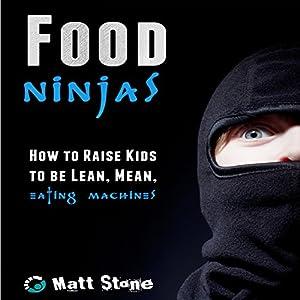 Food Ninjas Audiobook