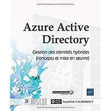 Azure Active Directory - Concepts et mise en oeuvre de la...