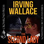 The Second Lady | Irving Wallace