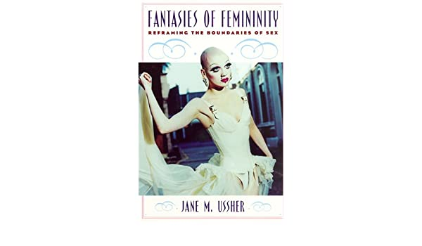 Boundary fantasy femininity reframing sex