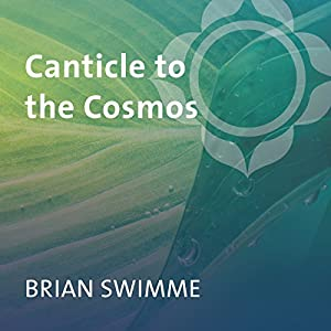Canticle to the Cosmos Discours