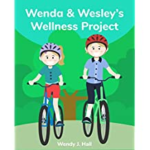 Wenda and Wesley's Wellness Project (Mediwonderland)