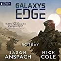 Galaxy's Edge Audiobook by Nick Cole, Jason Anspach Narrated by R.C. Bray