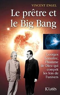 Le prêtre et le big bang par Engel