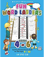 Fun Word Ladders Grades 4-6: Daily Vocabulary Ladders Grade 4 - 6, Spelling Workout Puzzle Book for Kids Ages 9-12