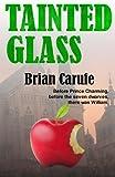 Tainted Glass, Brian Carufe, 1771550724