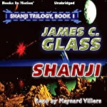 Shanji: Shanji Trilogy, 1 | James C. Glass