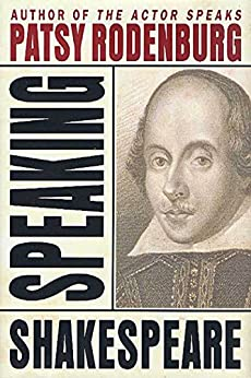 Speaking Shakespeare by [Rodenburg, Patsy]