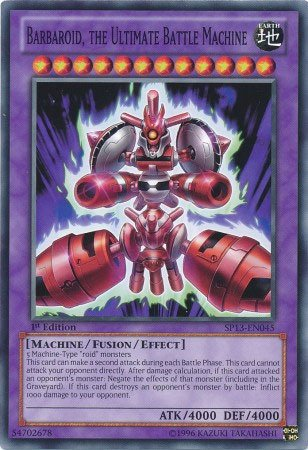 Yu-Gi-Oh! - Barbaroid, the Ultimate Battle Machine (SP13-EN045) - Star Pack 2013 - Unlimited Edition - (Unlimited Edition Common Card)