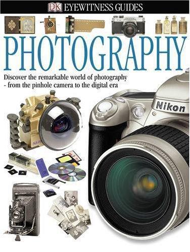 Photography (Eyewitness Guides) PDF