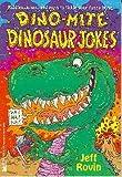 Dino-Mite Dinosaur Jokes, Jeff Rovin, 0671882589