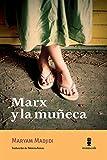 Marx y la muñeca (Tour de force)