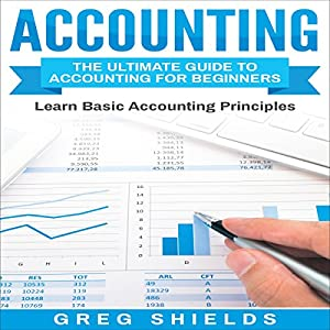 Accounting: The Ultimate Guide to Accounting for Beginners Audiobook