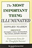 img - for The Most Important Thing Illuminated: Uncommon Sense for the Thoughtful Investor (Columbia Business School Publishing) by Marks, Howard, Paul Johnson (2013) Hardcover book / textbook / text book