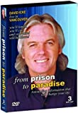 David Icke - From Prison to Paradise 3 DVD Special Edition by UFO Tv by David Icke