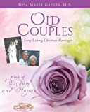 img - for Old Couples: Long-Lasting Christian Marriages book / textbook / text book
