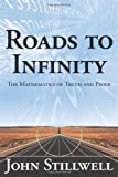 Roads to Infinity, John Stillwell, 1568814666