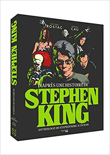 Amazon Fr D Apres Une Histoire De Stephen King Anthologie