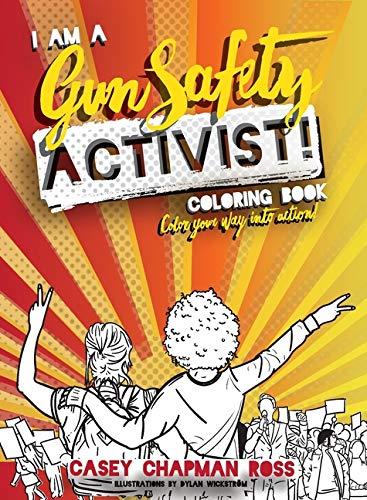 I Am A Gun Safety Activist!: (Pocket Size) Coloring Book