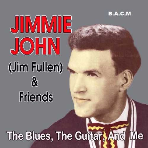 Pine Clay - Jimmie John Fullen & Friends: The Blues, The Guitar, And Me