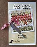 Rag Rugs: Easy, Detailed Rectangular Rug Instructions Plus Tool