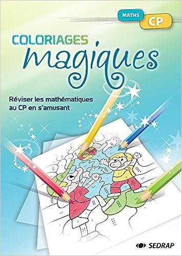 Fichier Coloriage Magique Math Cp 9782758109549 Amazon Com Books
