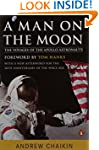 A Man on the Moon: The Voyages of the...