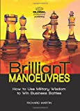 Brilliant Manoeuvres, Richard Martin, 1906403856