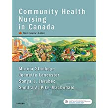 Community Health Nursing in Canada - E-Book