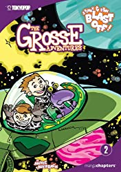 Grosse Adventures, The Volume 2: Stinky & Stan Blast Off! (Grosse Adventures (Graphic Novels))
