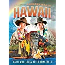 Travels with Gannon and Wyatt: Hawaii