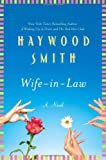 Wife-in-Law, Haywood Smith, 0312609779