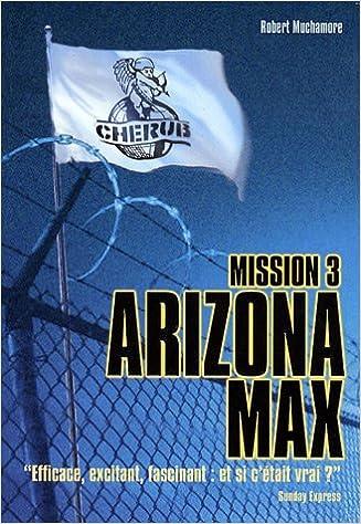 En ligne téléchargement Cherub, Tome 3 : Arizona Max pdf, epub ebook