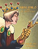 King Milo and His Royal Court, Philip Mo Maskell, 1463417926