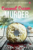 Coconut Cream & Murder: An Oceanside Cozy Mystery Book 44