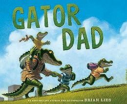 Gator Dad by [Lies, Brian]