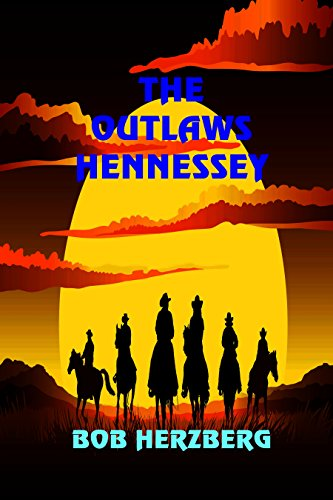 The Outlaws Hennessey by [Herzberg, Bob]