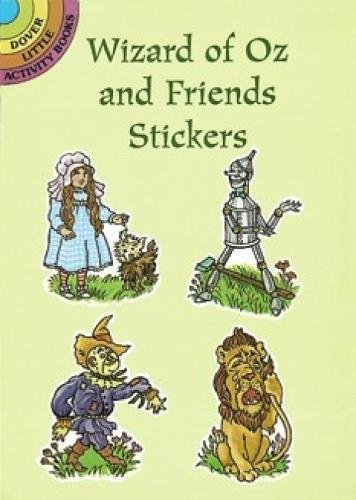 Wizard of Oz and Friends Stickers (Dover Little Activity Books Stickers)]()
