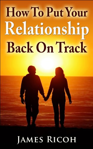 How to get a relationship back on track