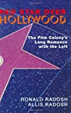 Red Star over Hollywood, Ronald Radosh and Allis Radosh, 1893554961