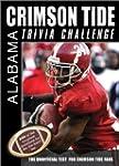 The Alabama Crimson Tide Trivia Chall...