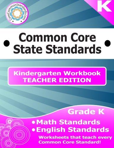 Kindergarten Common Core Workbook - Teacher Edition