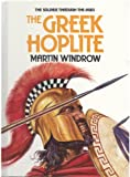 The Greek Hoplite, Martin Windrow, 0531037800