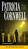 Trace: Scarpetta (Book 13) (The Scarpetta Series)