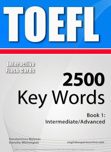 Download TOEFL Interactive Flash Cards – 2500 Key Words. A powerful method to learn the vocabulary you need. Pdf